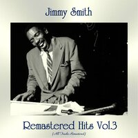 Remastered Hits Vol, 3 — Jimmy Smith