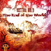 The End of the World — Russell Boyd