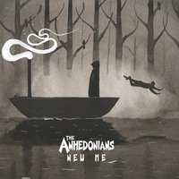 New Me — The Anhedonians