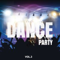 Dance Party Compilation, Vol. 3 — сборник