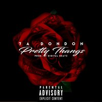 Pretty Thangs — 7A DonDon