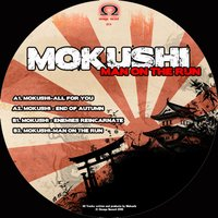 Man on the Run — Mokushi