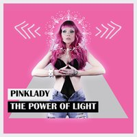 The Power of Light — Pinklady