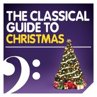 The Classical Guide to Christmas — Experience