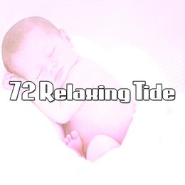 72 Relaxing Tide — Sleep Sounds Of Nature