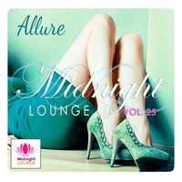 Midnight Lounge, Vol. 25: Allure — сборник