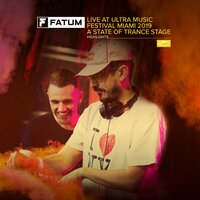 Live at Ultra Music Festival Miami 2019 (A State of Trance Stage) — Fatum