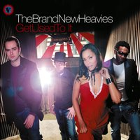Get Used to It — The Brand New Heavies
