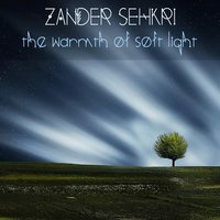 The Warmth of Soft Light — Zander Sehkri