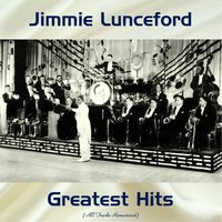 Jimmie Lunceford Greatest Hits — Jimmie Lunceford