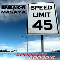 Speeding Bongo's — Sneak-R & Masaya