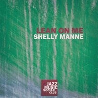 Lean on Me — Shelly Manne
