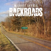 Backroads — Michale Graves, Dan Malsch