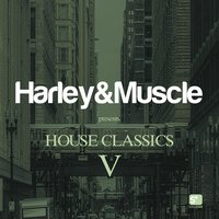House Classics V (Presented by Harley & Muscle) — Harley&Muscle