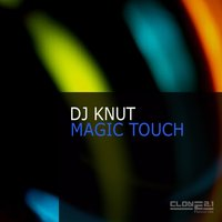 Magic Touch — Dj Knut