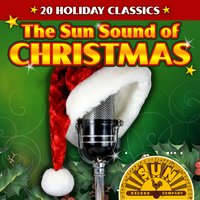 The Sun Sound of Christmas - 20 Holiday Classics — сборник