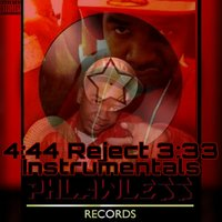 4:44 Reject 3:33 Instrumentals — Dj Da West