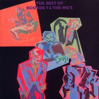 The Best Of... — Booker T. & The MG's