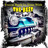 Travel Back In Time With The Best — сборник