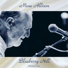 Blueberry Hill — Mose Allison