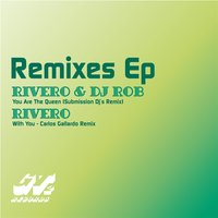 Remixes EP — RIVERO, DJ Rob, Victor Magan