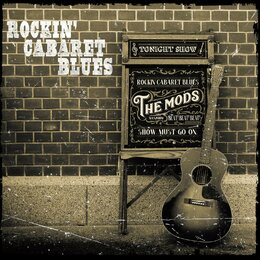 Rockin' Cabaret Blues — The Mods