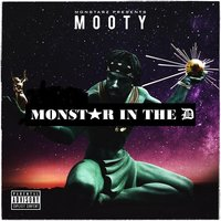 Monstar n the D — Mooty