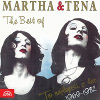 The Best Of Martha & Tena — Martha Elefteriadu, Tena Elefteriadu