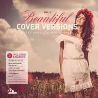 Beautiful Cover Versions, Vol. 3 — Gülbahar Kültür