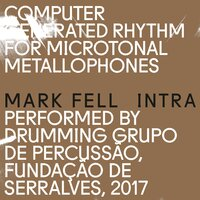 Intra — Mark Fell