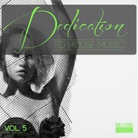 Dedication to House Music, Vol. 6 — сборник