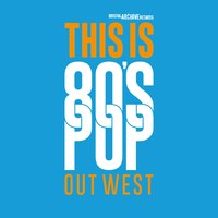This Is 80's Pop (Out West) — сборник