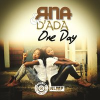 One Day — RNA, D'ada