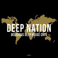 Deep Nation, Vol. 8 (Delicious Deep House Cuts) — сборник