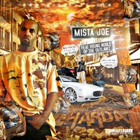 Harda — Young Noble of the Outlawz, Mista Joe