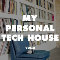 My Personal Tech House, Vol. 2 — сборник