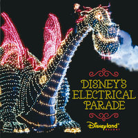 Disney's Electrical Parade — Al Kasha, Joel Hirschhorn, Sammy Cahn, Ned Washington, Gershon Kingsley, Oliver Wallace