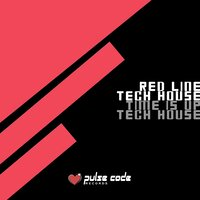 Red Line Tech House (Time Is up Tech House) — сборник