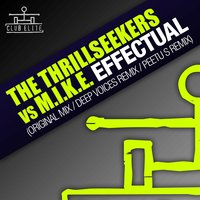 Effectual — M.I.K.E., The Thrillseekers
