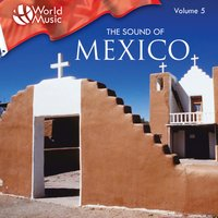 World Music Vol. 5: The Sound of Mexico — Mariachi Aguila Real
