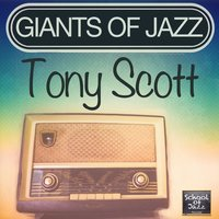 Giants of Jazz — Tony Scott