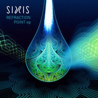 Refraction Point — SIXIS
