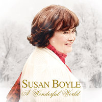 A Wonderful World — Susan Boyle