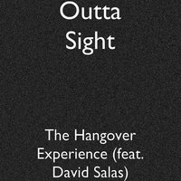 The Hangover Experience — David Salas, Outta Sight