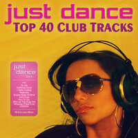 Just Dance 2011 - Top 40 Club Electro & House Tracks — сборник