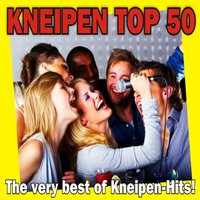 Kneipen Top 50 - The very best of Kneipen-Hits! — сборник