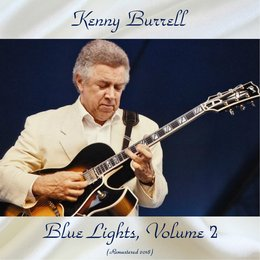 Blue Lights, Vol. 2 — Kenny Burrell, Art Blakey / Sam Jones / Bobby Timmons / Duke Jordan