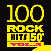 100 Rock Hits 50', Vol. 2 — сборник