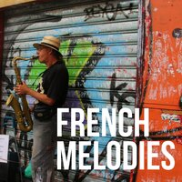 French Melodies — Andy Williams, Barney Wilen, Bill Perkins, Blossom Dearie, Conte Candoli, Dean Martin, Eartha Kitt, Ella Fitzgerald, Louis Armstrong, Gigi Gryce, Lalo Schiffrin, Mary Lou Williams, Nat King Cole, Neal Hefti, Ramsey Lewis, Sam Butera, Louis Armstrong, Ella Fitzgerald, Nat King Cole, Dean Martin, Andy Williams