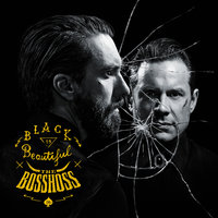 Black Is Beautiful — The BossHoss